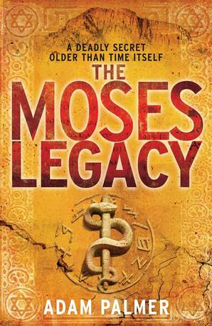 The Moses Legacy Paperback by Adam Palmer