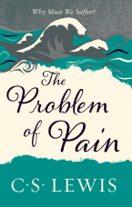 The Problem of Pain Paperback  by Clive Staples Lewis