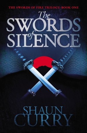 Swords of Silence: Book 1: The Swords of Fire Trilogy (The Swords of Fire) Paperback  by